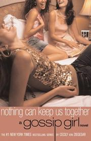 Cover of: Nothing Can Keep Us Together (Gossip Girl #8)