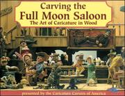 Cover of: Carving the Full Moon Saloon |