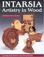 Cover of: Intarsia, Artistry in Wood: Artistry & Wood
