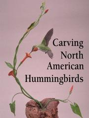 Carving North American Hummingbirds and Their Habitat