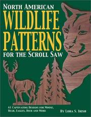 Cover of: North American Wildlife Patterns for the Scroll Saw | Lora S. Irish