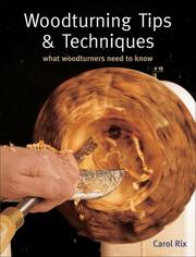 Cover of: Woodturning Tips & Techniques