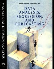 Cover of: Data analysis, regression, and forecasting | Arthur Schleifer