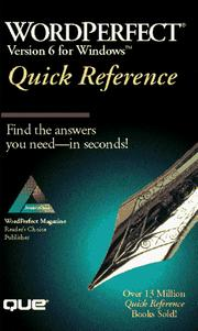 Cover of: WordPerfect 6 for Windows quick reference | Linda Hefferin