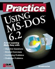 Cover of: Practice using MS-DOS 6.2 | Lynda Armbruster