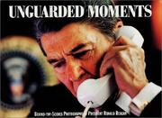 Cover of: Unguarded Moments | Pete Souza