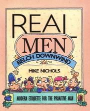 Cover of: Real men belch downwind