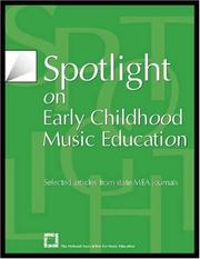 Cover of: Spotlight on Early Childhood Music Education | MENC: The National Association for Music Education