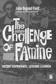 Cover of: The Challenge of Famine | John Osgood Field