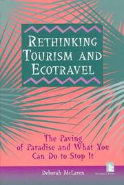 Cover of: Rethinking tourism and ecotravel | Deborah McLaren