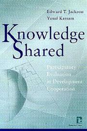 Cover of: Knowledge shared | Edward T. Jackson and Yusuf Kassam, editors.