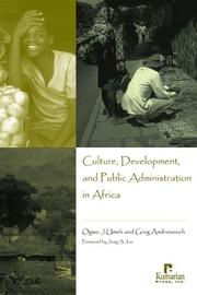 Cover of: Culture, Development, And Public Administration In Africa | Ogwo J. Umeh
