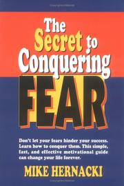 Cover of: The secret to conquering fear