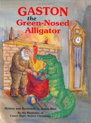 Cover of: Gaston, the green-nosed alligator