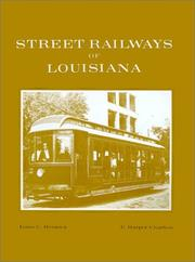Cover of: Street Railways of Louisiana | Louis C. Hennick