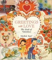 Cover of: Greetings With Love | Michele Karl