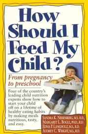 Cover of: How should I feed my child? |