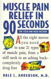Cover of: Muscle Pain Relief in Ninety Seconds