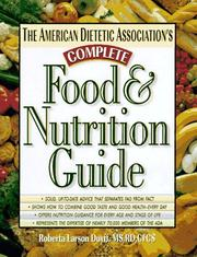 Cover of: The American Dietetic Association's complete food & nutrition guide