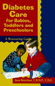 Cover of: Diabetes Care for Babies, Toddlers, and Preschoolers