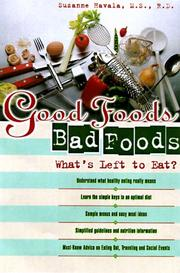 Cover of: Good Food, Bad Foods | Suzanne Havala, Suzanne Havala MS RD