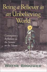 Cover of: Being a Believer in an Unbelieving World