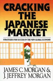 Cover of: Cracking the Japanese market | Morgan, James C.