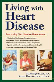 Cover of: Living with heart disease | Marie R. Squillace