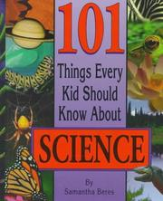Cover of: 101 things every kid should know about science