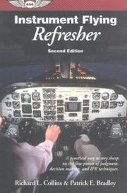 Cover of: Instrument flying refresher | Richard L. Collins