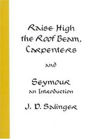 Cover of: Raise High the Roof Beam, Carpenters and Seymour