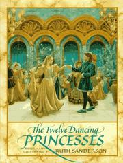 Cover of: The Twelve Dancing Princesses | Ruth Sanderson