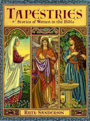 Cover of: Tapestries: stories of women in the Bible