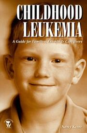 Cover of: Childhood leukemia | Nancy Keene