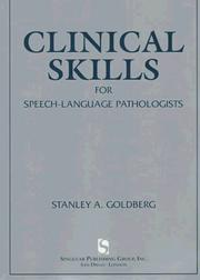Cover of: Clinical Skills For Speech-Language Pathologists