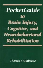 Cover of: Pocket guide to brain injury, cognitive, and neurobehavioral rehabilitation