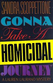 Cover of: Gonna take a homicidal journey