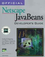 Official Netscape JavaBeans developer's guide by Doug Nickerson