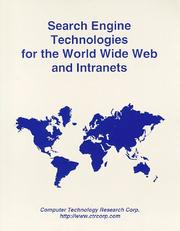 Cover of: Search engine technologies for the World Wide Web and Intranets
