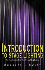 Cover of: Introduction to Stage Lighting | Charles I. Swift