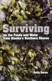 Cover of: Surviving on the Foods and Water from Alaska