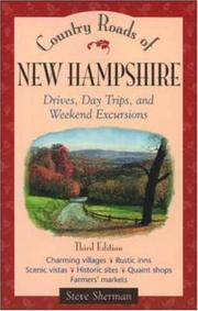 Cover of: Country roads of New Hampshire: drives, day trips, and weekend excursions