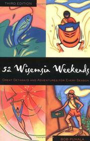 Cover of: 52 Wisconsin weekends