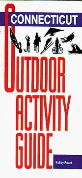 Cover of: Connecticut outdoor activity guide