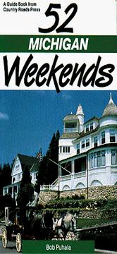 Cover of: 52 Michigan weekends
