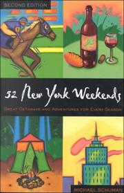 Cover of: 52 New York weekends: great getaways and adventures for every season
