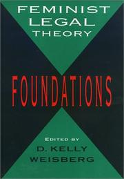 Cover of: Feminist Legal Theory: Foundations