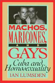 Cover of: Machos, Maricones, and Gays | Ian Lumsden
