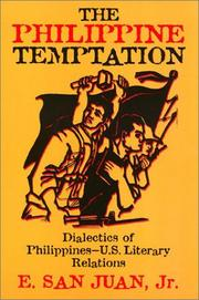 Cover of: The Philippine temptation: dialectics of Philippines--U.S. literary relations