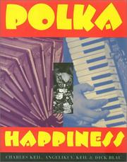 Cover of: Polka Happiness (Visual Studies) | Charles Keil